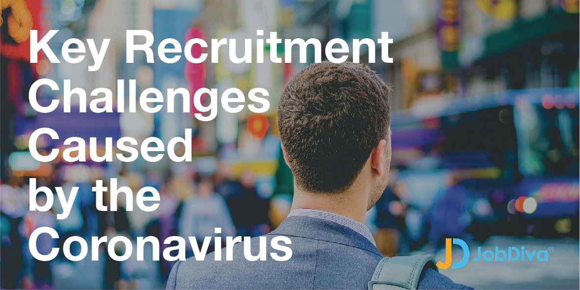 What Key Recruitment Challenges Are Caused by the Coronavirus?